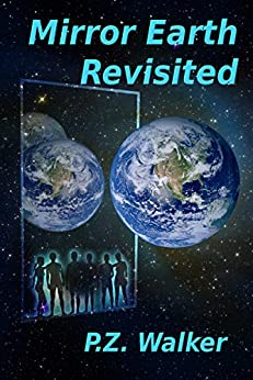 Mirror Earth Revisited by [Walker, P.Z.]