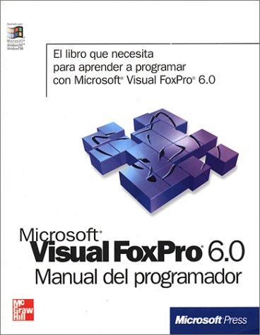 MS Visual Foxpro 6.0 Manual Del Programador