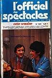 OFFICIEL DES SPECTACLES (L') [No 1391] du 02/08/1973 - PIERRE MONDY ET MICHELINE LUCCIONI DANS GRAND STANDING - YVONNE CLECH - PAULETTE DUBOST - JACQUELINE DOYEN ET PHILIPE DUMAT.