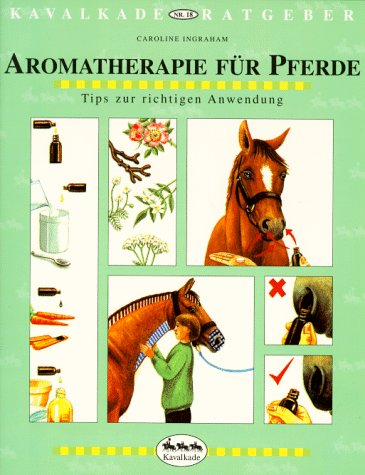 Aromatherapie für Pferde. Tips zur richtigen Anwendung