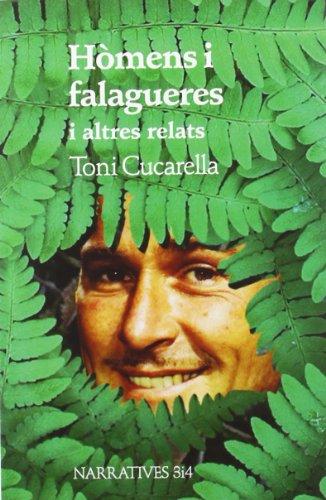 Hòmens i falagueres i altres relats (Narratives 3 i 4)