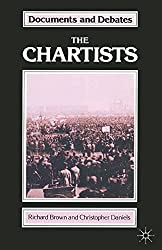 The Chartists (Documents and Debates Extended Series)
