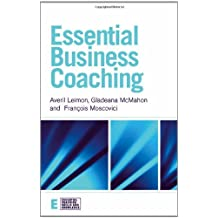 Essential Business Coaching (Essential Coaching Skills and Knowledge) by Averi Leimon (2005-11-24)