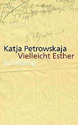 Vielleicht Esther: Geschichten (suhrkamp taschenbuch)