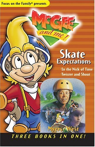skate-expectations-three-books-in-one-mcgee-books-by-bill-myers-2000-08-01