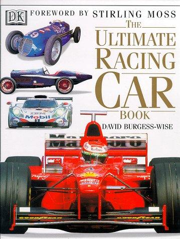 The Ultimate Racing Car por David Burgess-Wise
