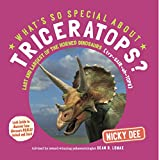 What's so Special about Triceratops?: Dinosaur facts and fun for children (What's so Special about Dinosaurs?)