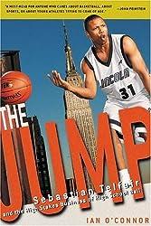 The Jump: Sebastian Telfair And the High Stakes Business of High School Ball