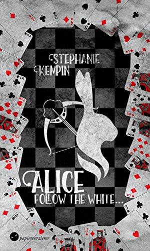 Alice - Follow the White