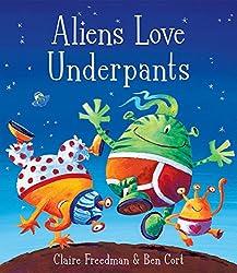 Aliens Love Underpants!