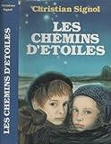 """Afficher """"Chemins d'etoiles (Les)"""""""