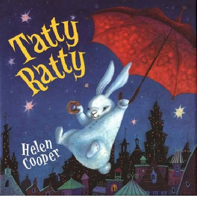 [(Tatty Ratty)] [Author: Helen Cooper] published on (December, 2002)