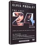 Elvis Presley : The last 24 hours