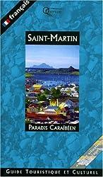 Île St-Martin : Guide touristique et culturel