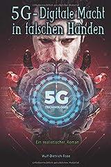 5G - Digitale Macht in falschen Händen: Ein realistischer Roman Taschenbuch