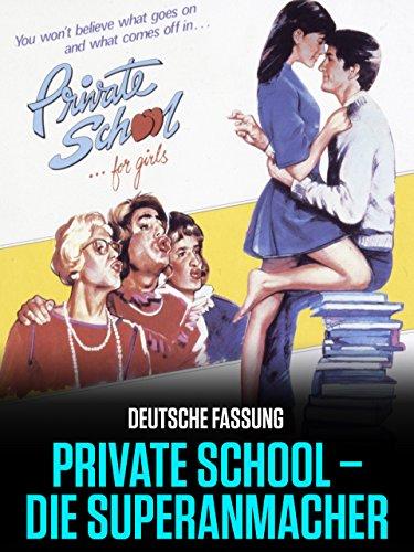 Private School - Die Superanmacher -