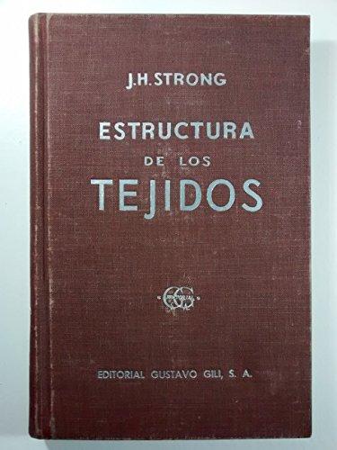 Estructura de los tejidos por John H. Strong