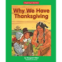Why We Have Thanksgiving (Beginning to Read-easy Stories)