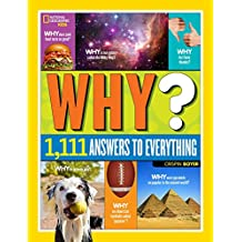 Why? Over 1,111 Answers to Everything: Over 1,111 Answers to Everything
