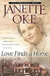 [Love Comes Softly #5-8: Love Finds a Home] (By: Janette Oke) [published: February, 2004]