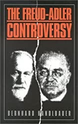 [(The Freud-Adler Controversy)] [Author: Bernhard Handlbauer] published on (July, 1998)
