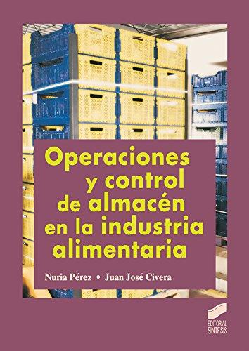 Operaciones y control de almacén en la industria alimentaria (Hostelería y turismo)