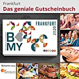 B-MY Gutscheinbuch Frankfurt 2020 Edition - Über 600 Gutscheine für Gastro und Freizeit - Städteherz Medien GmbH