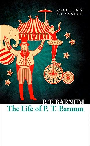 The Life of P.T. Barnum (Collins Classics) por P.T. Barnum