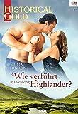 Wie verführt man einen Highlander? (Historical Gold) - Julia London