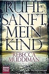 Ruhe sanft, mein Kind by Rebecca Muddiman (2015-03-12) Paperback