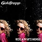 Ride A White Horse [Clean]