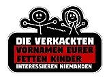 Shirtzshop Die verkackten Vornamen eurer fetten Kinder Aufkleber Autoaufkleber Sticker
