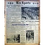 SPORTS (LES) [No 582] du 05/07/1906 - LE CHEVAL A VAPEUR ET LE MOTEUR A CROTTIN - LA PELOTE BASQUE A SAINT-JAMES - LE TOUR DE FRANCE - LE CRITERIUM