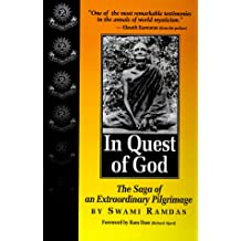 In Quest of God: The Saga of an Extraordinary Pilgrimage