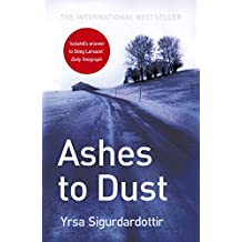 Ashes to Dust: Thora Gudmundsdottir Book 3 (Thóra Gudmundsdóttir Crime Series)