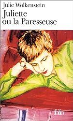 Juliette, ou, La paresseuse