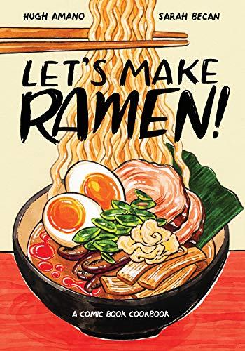 Let's Make Ramen!: A Comic Book Cookbook (English Edition)