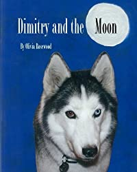 Dimitry and the Moon by Olivia Rosewood (2009-08-02)