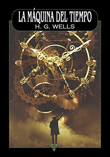 La máquina del tiempo: Amazon.es: H. G. Wells, Félix J