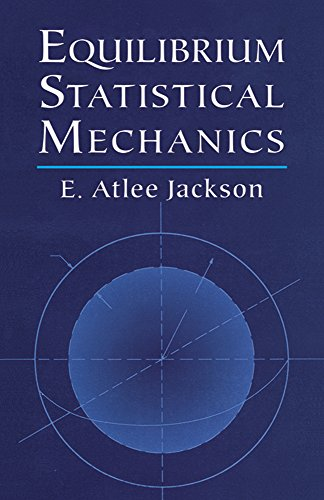 Equilibrium Statistical Mechanics (Dover Books on Physics)