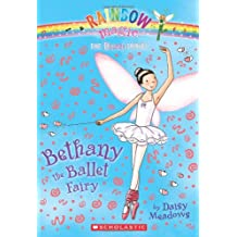 Dance Fairies #1: Bethany the Ballet Fairy: A Rainbow Magic Book