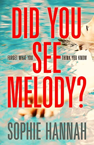 Did You See Melody? by [Hannah, Sophie]