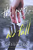 The Way We Fall (The Story of Us Book 1) (English Edition)