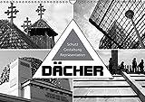 Dächer. Schutz, Gestaltung, Repräsentation (Wandkalender 2019 DIN A3 quer): Historische und moderne Dächer und Dachformen (Monatskalender, 14 Seiten ) (CALVENDO Orte)
