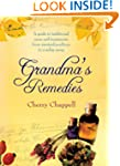 Grandma's Remedies: A Guide to Tradit...