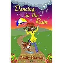 Dancing in the Rain: Hideaway Down