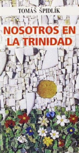 Nosotros en la Trinidad por Tomás Spidlik