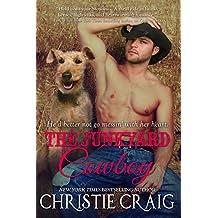 The Junkyard Cowboy (Tall, Hot & Texan Book 3) (English Edition)