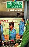 Le Prisonnier par Rosenthal
