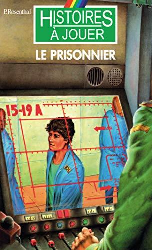 Le Prisonnier par Pierre Rosenthal